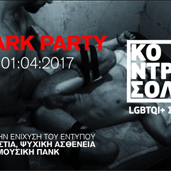 Dark Party 1.4.2017 στο ΚΟΝΤΡΟΣΟΛ