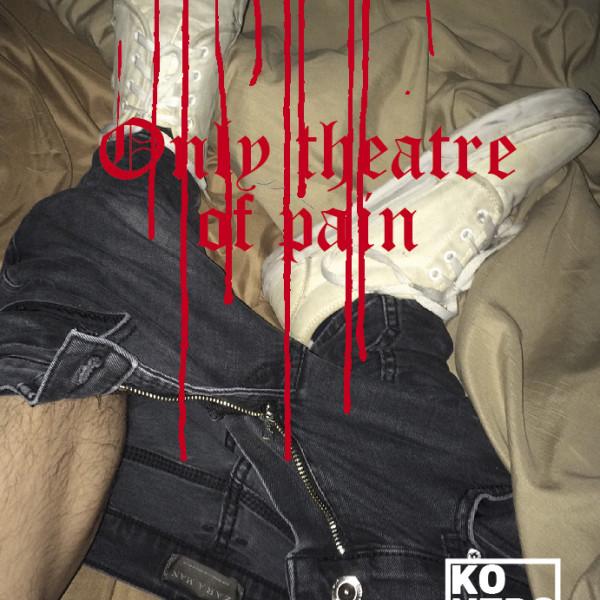 Πουστιά, ψυχική ασθένεια και μουσική πανκ – Only theater of pain promo